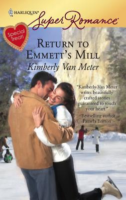 Return to Emmett's Mill - Van Meter, Kimberly