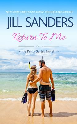 Return To Me - Sanders, Jill