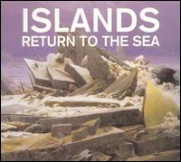 Return to the Sea - Islands