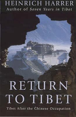 Return To Tibet - Harrer, Heinrich