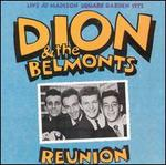 Reunion: Live at Madison Square Garden - Dion & The Belmonts