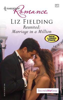 Reunited: Marriage in a Million - Fielding, Liz