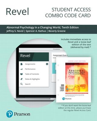 Revel for Abnormal Psychology in a Changing World -- Combo Access Card - Nevid, Jeffrey, and Rathus, Spencer, and Greene, Beverly