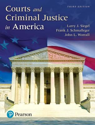 Revel for Courts and Criminal Justice in America -- Access Card - Siegel, Larry J