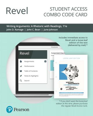 Revel for Writing Arguments: A Rhetoric with Readings -- Combo Access Card - Ramage, John, and Bean, John, and Johnson, June
