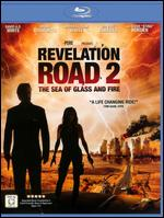 Revelation Road 2: The Sea of Glass and Fire [Blu-ray] - Gabriel Sabloff