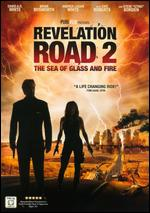 Revelation Road 2: The Sea of Glass and Fire - Gabriel Sabloff