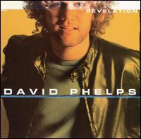 Revelation - David Phelps