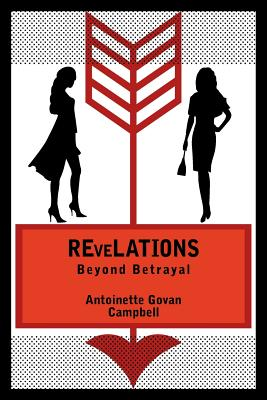 Revelations: Beyond Betrayal - Campbell, Antoinette Govan