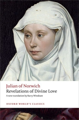Revelations of Divine Love - Julian of Norwich, and Windeatt, Barry (Translated by)