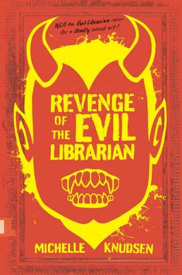 Revenge of the Evil Librarian - Knudsen, Michelle