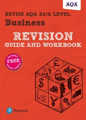 Revise AQA AS/A level Business Revision Guide and Workbook: (with free online edition) - Redfern, Andrew