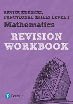 Revise Edexcel Functional Skills Mathematics Level 1 Workbook - Marwaha, Navtej