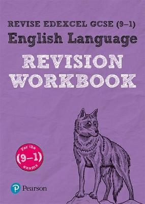 Revise Edexcel GCSE (9-1) English Language Revision Workbook: for the 9-1 exams - Hughes, Julie