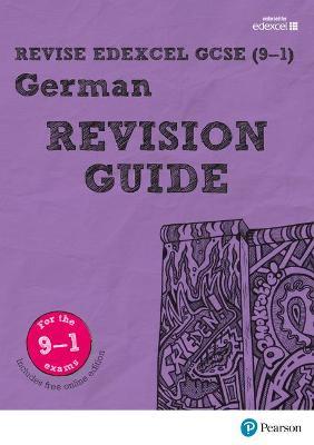 Revise Edexcel GCSE (9-1) German Revision Guide: includes online edition - Lanzer, Harriette