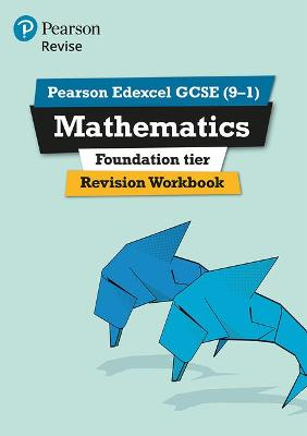 REVISE Edexcel GCSE (9-1) Mathematics Foundation Revision Workbook: for the 2015 qualifications - Marwaha, Navtej