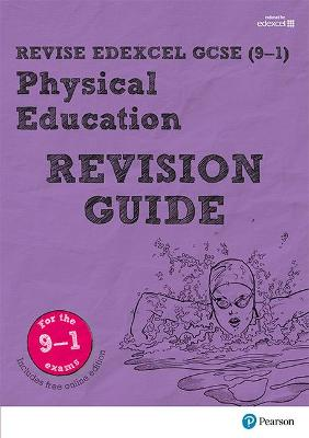 Revise Edexcel GCSE (9-1) Physical Education Revision Guide: (with free online edition) - Simister, Jan