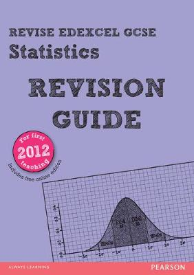 REVISE Edexcel GCSE Statistics Revision Guide (with online edition) - Summerson, Rob