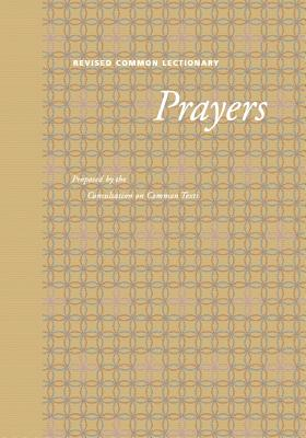 Revised Common Lectionary Prayers: Proposed by the Consultation on Common Texts - Fortress Press (Creator)