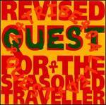 Revised Quest for the Seasoned Traveller