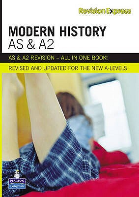 Revision Express AS and A2 Modern History - Nichols, Philip