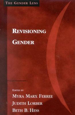 Revisioning Gender - Ferree, Myra M (Editor)