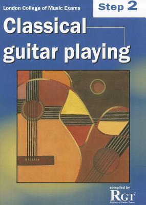 Rgt - Classical Guitar Playing Step 2 - Burley, Raymond