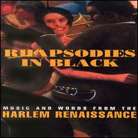Rhapsodies in Black: Music and Words From the Harlem Renaissance - Various Artists