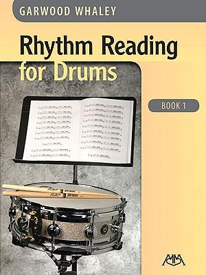 Rhythm Reading for Drums - Book 1 - Whaley, Garwood