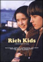 Rich Kids - Robert M. Young