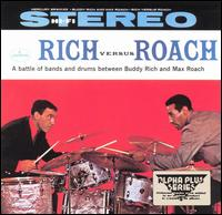 Rich Versus Roach - Buddy Rich/Max Roach