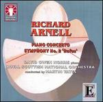 Richard Arnell: Piano Concerto; Symphony No. 2 'Rufus'