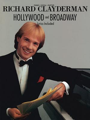 Richard Clayderman - Hollywood & Broadway - Clayderman, Richard