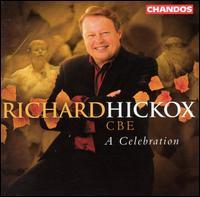 Richard Hickox, CBE: A Celebration - Bryn Terfel (vocals); Catherine Denley (vocals); Craig Ogden (guitar); Heather Harper (vocals); Joan Rodgers (vocals);...