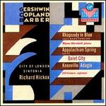 Richard Hickox Conducts Gershwin, Copland and Barber