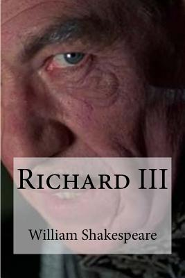 Richard III - Shakespeare, William, and Edibooks (Editor)