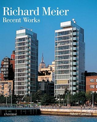 Richard Meier: Recent Works - Cassara, Silvio