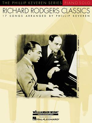 Richard Rodgers Classics: The Phillip Keveren Series - Rodgers, Richard, and Hal Leonard Corp (Creator), and Keveren, Phillip