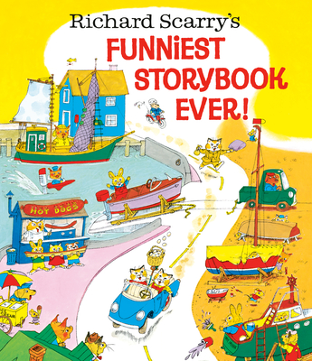 Richard Scarry's Funniest Storybook Ever! - Scarry, Richard