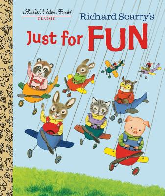 Richard Scarry's Just for Fun - Scarry, Patricia M