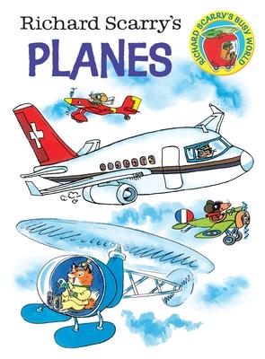 Richard Scarry's Planes - Scarry, Richard