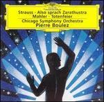 Richard Strauss: Also sprach Zarathustra; Gustav Mahler: Totenfeier