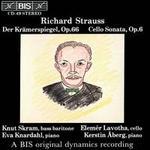 Richard Strauss: Der Krämerspiegel Op. 66; Cello Sonata Op. 6