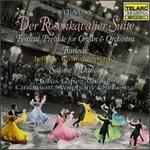 Richard Strauss: Der Rosenkavalier Suite