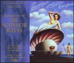 Richard Strauss: Die ägyptische Helena - Annelies Kupper (vocals); Bernd Aldenhoff (vocals); Hermann Uhde (vocals); Ira Malaniuk (vocals); Leonie Rysanek (vocals);...
