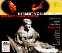 Richard Strauss: Die Frau ohne Schatten - Christa Ludwig (vocals); Erich Majkut (vocals); Fritz Wunderlich (vocals); Grace Hoffmann (vocals); Jess Thomas (vocals);...