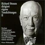 Richard Strauss dirigiert eigene Tondichtungen II