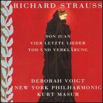 Richard Strauss: Don Juan; Tod und Verklärung; Vier Letzte Lieder