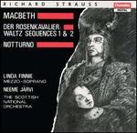 Richard Strauss: Macbeth; Der Rosenkavalier Waltz Sequences 1 & 2; Notturno