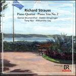 Richard Strauss: Piano Quartet; Piano Trio No. 2